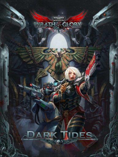 Picture of Warhammer 40K Wrath & Glory RPG: Dark Tides