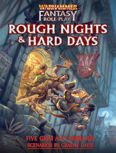 Picture of Warhammer Fantasy RPG: Rough Nights and Hard Days